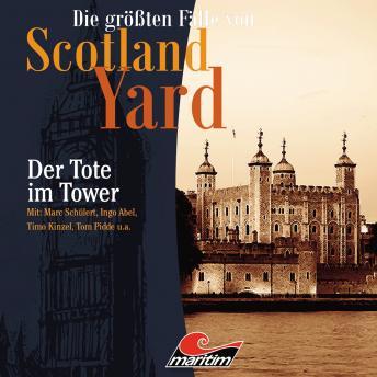 Die größten Fälle von Scotland Yard, Folge 27: Der Tote im Tower