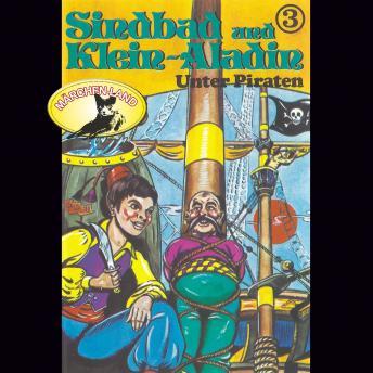 Sindbad und Klein-Aladin, Folge 3: Unter Piraten