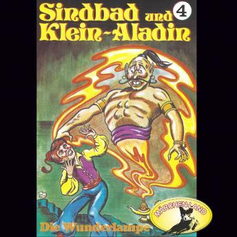 Sindbad und Klein-Aladin, Folge 4: Die Wunderlampe