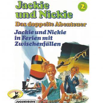 Jackie und Nickie - Das doppelte Abenteuer, Original Version, Folge 2: Jackie und Nickie in Ferien m