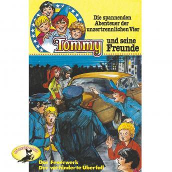Tommy und seine Freunde, Folge 4: Das Feuerwerk / Der verhinderte Überfall