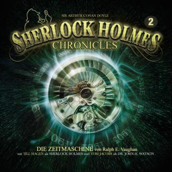 Sherlock Holmes Chronicles, Folge 2: Die Zeitmaschine