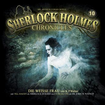 Sherlock Holmes Chronicles, Folge 10: Die weiße Frau