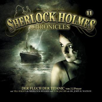 Sherlock Holmes Chronicles, Folge 11: Der Fluch der Titanic