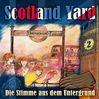 Scotland Yard, Folge 2: Die Stimme aus dem Untergrund