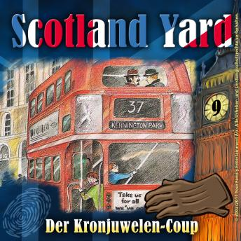 Scotland Yard, Folge 9: Der Kronjuwelen-Coup