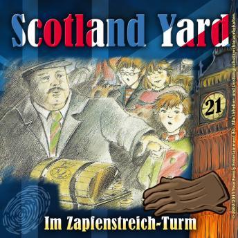 Scotland Yard, Folge 21: Im Zapfenstreich-Turm