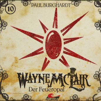 Wayne McLair, Folge 10: Der Feueropal