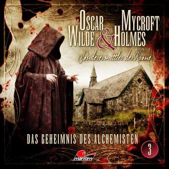 Oscar Wilde & Mycroft Holmes, Sonderermittler der Krone, Folge 3: Das Geheimnis des Alchemisten