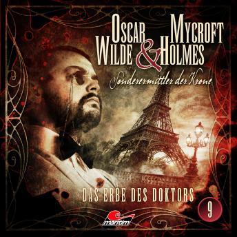Oscar Wilde & Mycroft Holmes, Sonderermittler der Krone, Folge 9: Das Erbe des Doktors