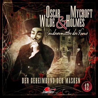 Oscar Wilde & Mycroft Holmes, Sonderermittler der Krone, Folge 12: Der Geheimbund der Masken