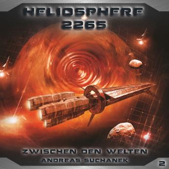 Heliosphere 2265, Folge 2: Zwischen den Welten