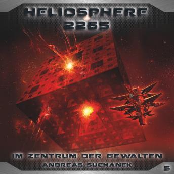 Heliosphere 2265, Folge 5: Im Zentrum der Gewalten