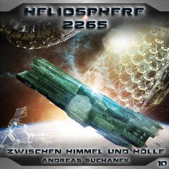 Heliosphere 2265, Folge 10: Zwischen Himmel und Höll