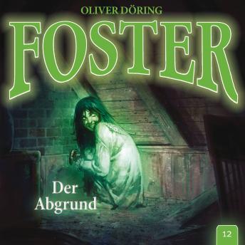 Foster, Folge 12: Der Abgrund