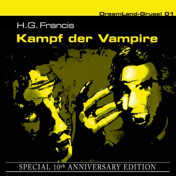 Dreamland Grusel, Special 10th Anniversary Edition, Folge 1: Kampf der Vampire