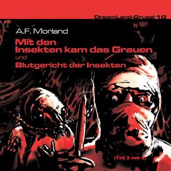 Dreamland Grusel, Folge 10: Blutgericht der Insekten