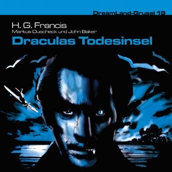 Dreamland Grusel, Folge 19: Draculas Todesinsel