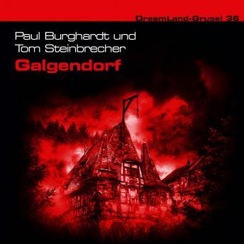 Dreamland Grusel, Folge 36: Galgendorf