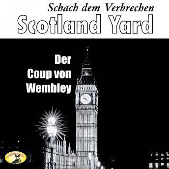 Scotland Yard, Schach dem Verbrechen, Folge 3: Der Coup von Wembley
