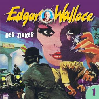 Edgar Wallace, Folge 1: Der Zinker