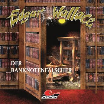 Edgar Wallace, Folge 16: Der Banknotenfälscher