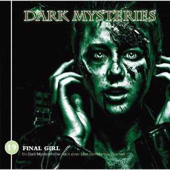 Dark Mysteries, Folge 19: Final Girl