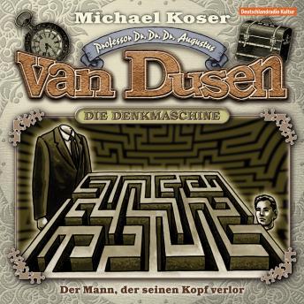 Professor van Dusen, Folge 4: Der Mann, der seinen Kopf verlor