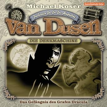 Professor van Dusen, Folge 17: Das Gefängnis des Grafen Dracula