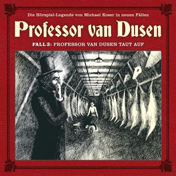 Professor van Dusen, Die neuen Fälle, Fall 3: Professor van Dusen taut auf
