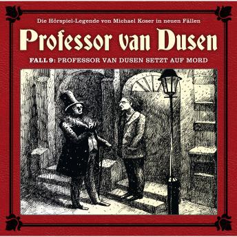 Professor van Dusen, Die neuen Fälle, Fall 9: Professor van Dusen setzt auf Mord