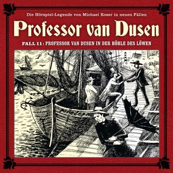 Professor van Dusen, Die neuen Fälle, Fall 11: Professor van Dusen in der Höhle des Löwen