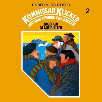 Kommissar Klicker, Folge 2: Jagd auf blaue Blüten