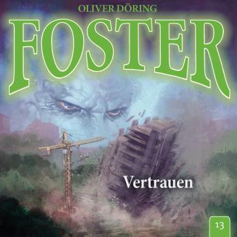 Foster, Folge 13: Vertrauen