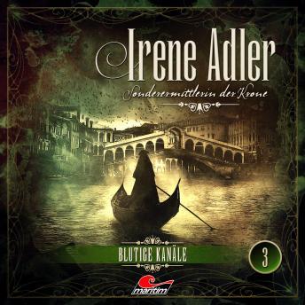 Irene Adler, Sonderermittlerin der Krone, Folge 3: Blutige Kanäle