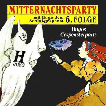 Mitternachtsparty, Folge 6: Hugos Gespensterparty