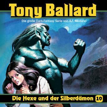 Tony Ballard, Folge 10: Die Hexe und der Silberdämon