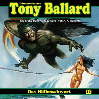 Tony Ballard, Folge 11: Das Höllenschwert
