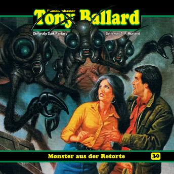 Tony Ballard, Folge 30: Monster aus der Retorte