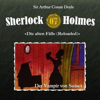 Sherlock Holmes, Die alten Fälle (Reloaded), Fall 7: Der Vampir von Sussex
