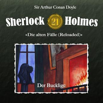 Sherlock Holmes, Die alten Fälle (Reloaded), Fall 21: Der Bucklige
