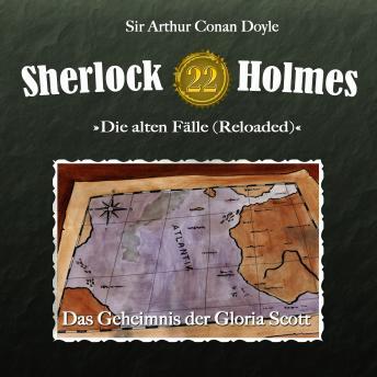Sherlock Holmes, Die alten Fälle (Reloaded), Fall 22: Das Geheimnis der Gloria Scott