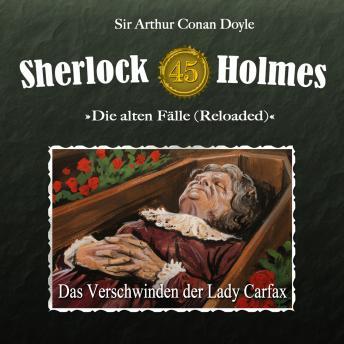 Sherlock Holmes, Die alten Fälle (Reloaded), Fall 45: Das Verschwinden der Lady Carfax
