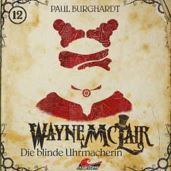 Wayne McLair, Folge 12: Die blinde Uhrmacherin