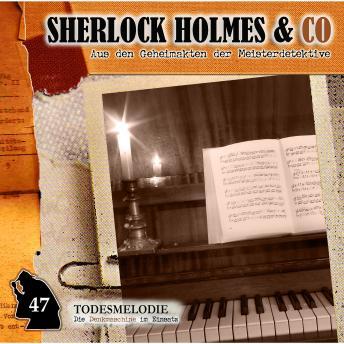Sherlock Holmes & Co, Folge 47: Todesmelodie