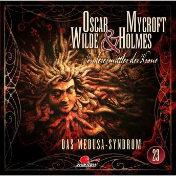 Oscar Wilde & Mycroft Holmes, Sonderermittler der Krone, Folge 23: Das Medusa-Syndrom