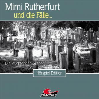 Mimi Rutherfurt, Folge 44: Die leuchtenden Gräber
