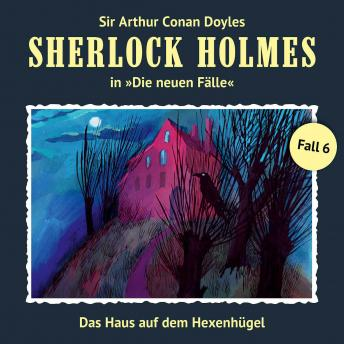 Sherlock Holmes, Die neuen Fälle, Fall 6: Das Haus auf dem Hexenhügel