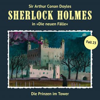 Sherlock Holmes, Die neuen Fälle, Fall 23: Die Prinzen im Tower