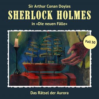 Sherlock Holmes, Die neuen Fälle, Fall 30: Das Rätsel der Aurora